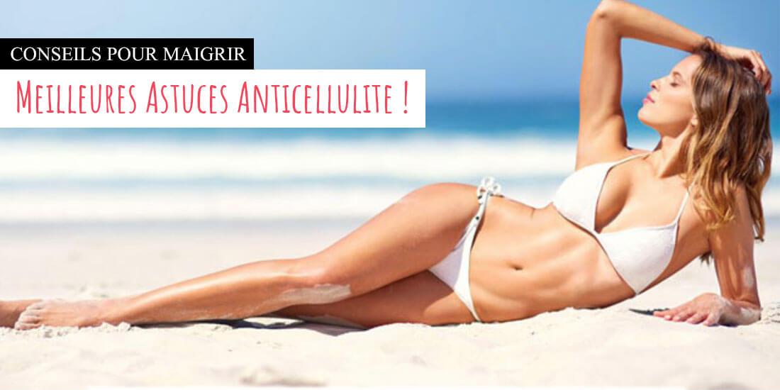 7 meilleures astuces anti cellulite