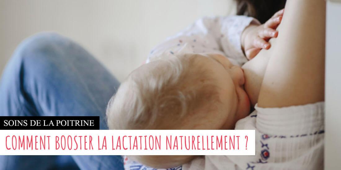 Comment booster la lactation pour un meilleur allaitement de son bébé